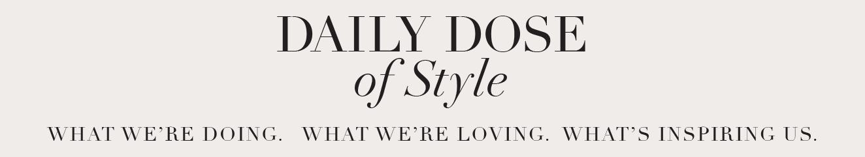Stylish Daily Dose